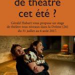 2 stages de Théâtre cet été dirigé par Gérald Hubert